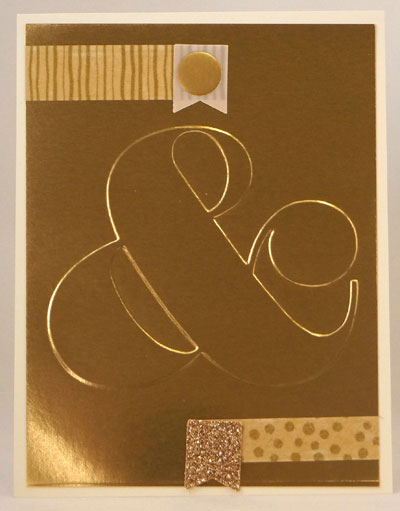 Gold Ampersand Card Stampin Up! Leadership 2014 Card Swaps