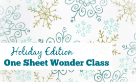 Holiday Edition One Sheet Wonder Class