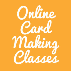 Online Card Making Classes