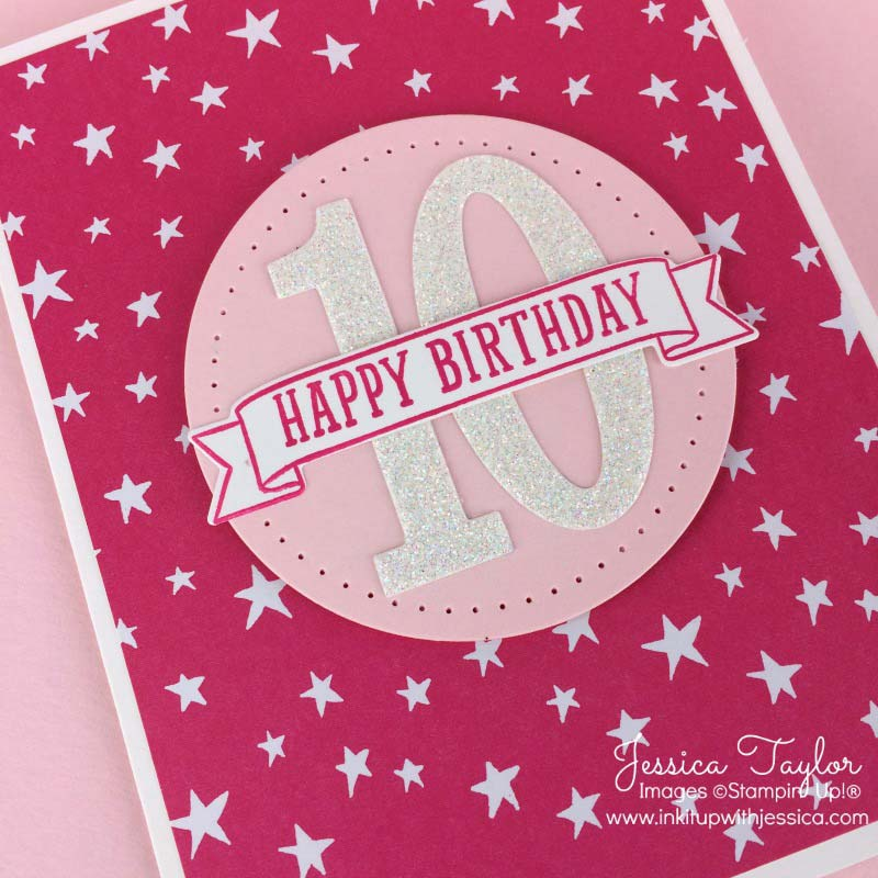 10th Birthday Card made with Number of Years stamp set