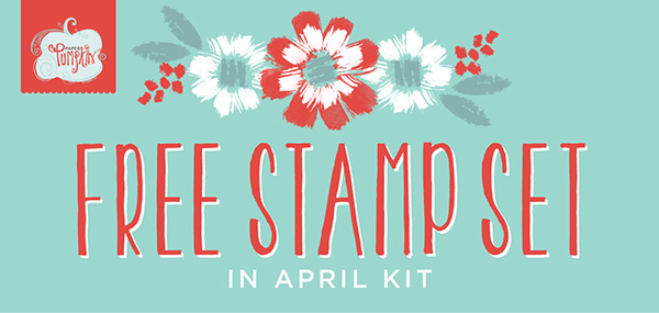Paper Pumpkin Kits - Free Stamp Set in April Kit!