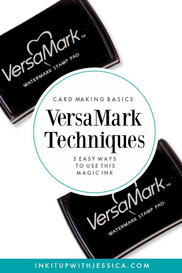VersaMark Techniques